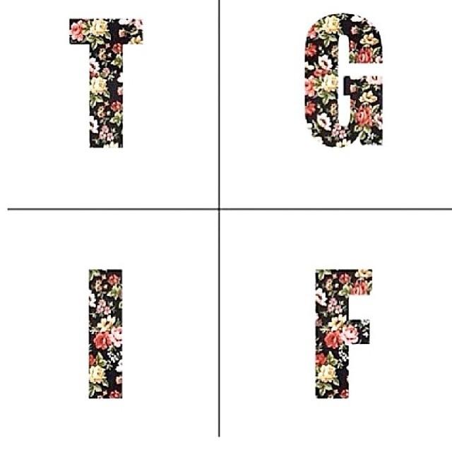 #TGIF?